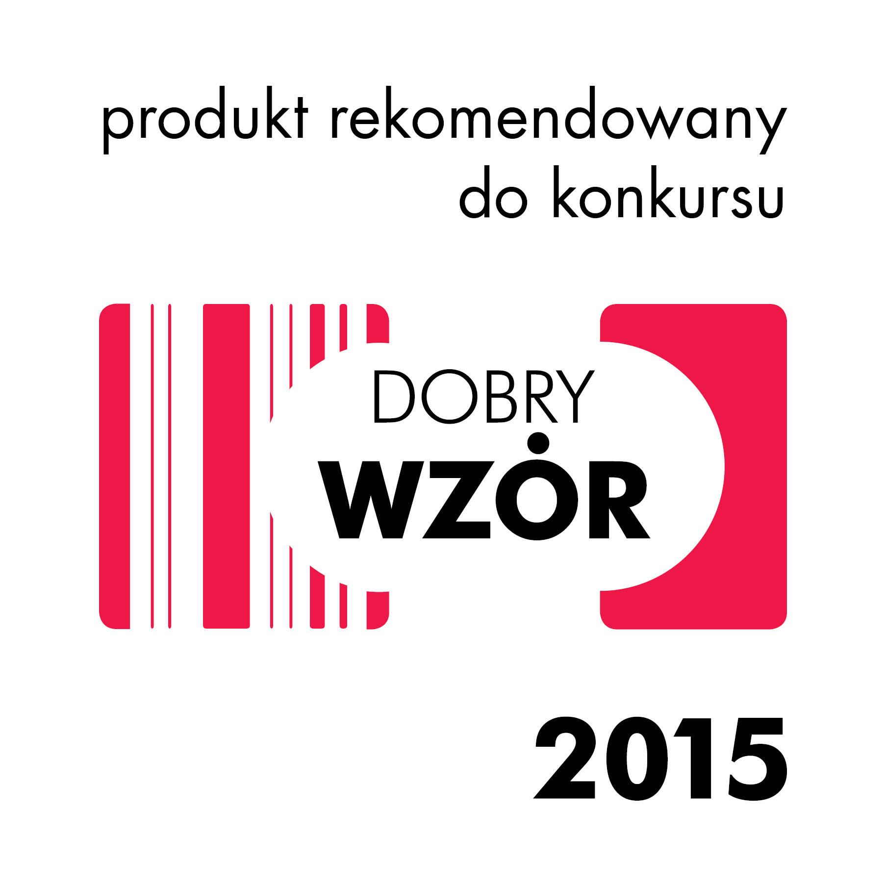 Produkt rekomendowany do konkursu DOBRY WZÓR 2015