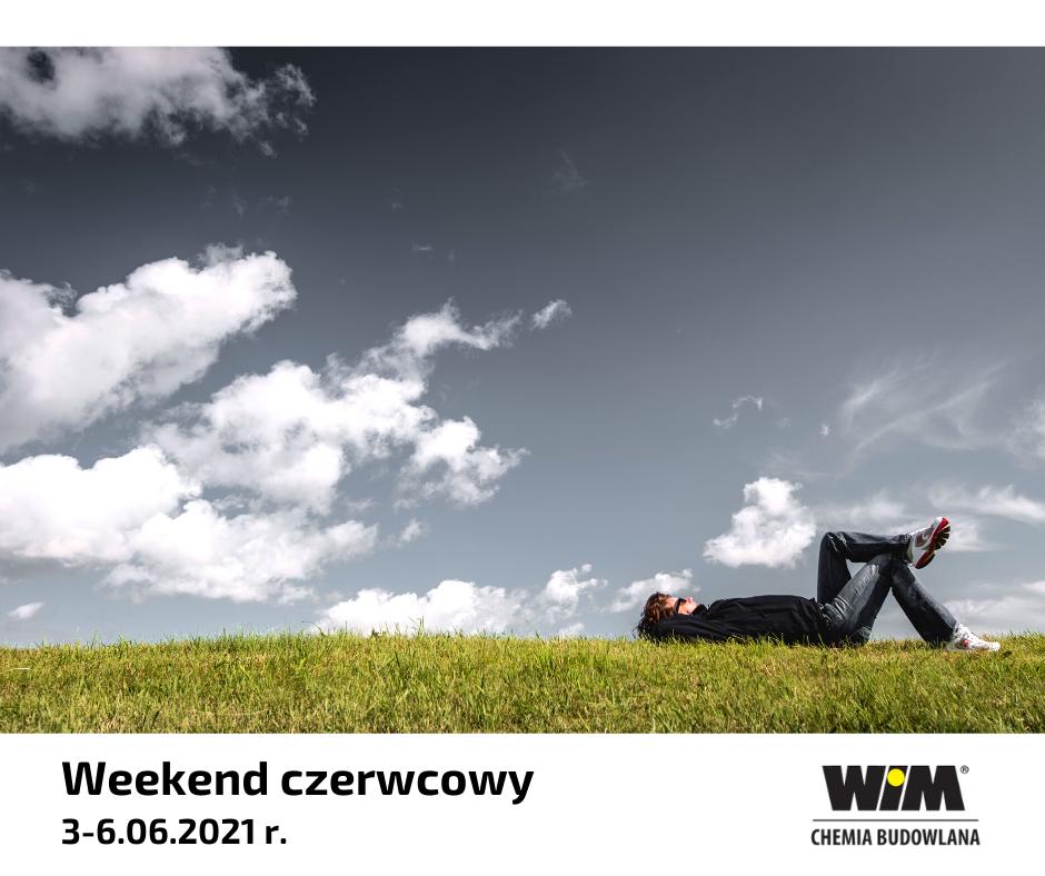 weekend czerwcowy